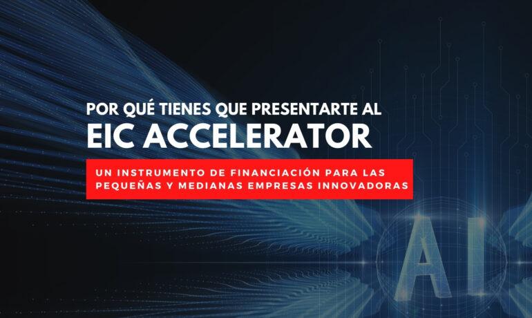 EIC Accelerator Madrid España