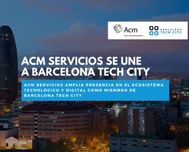 ACM Servicios y BCN Tech City
